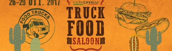 TRUCK FOOD SALOON – Fieracavalli 2017